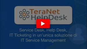 Nuovo video di presentazione TeraNet Help Desk
